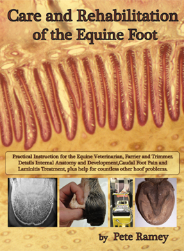Care and Rehabilitation of the Equine Foot Pete Ramey